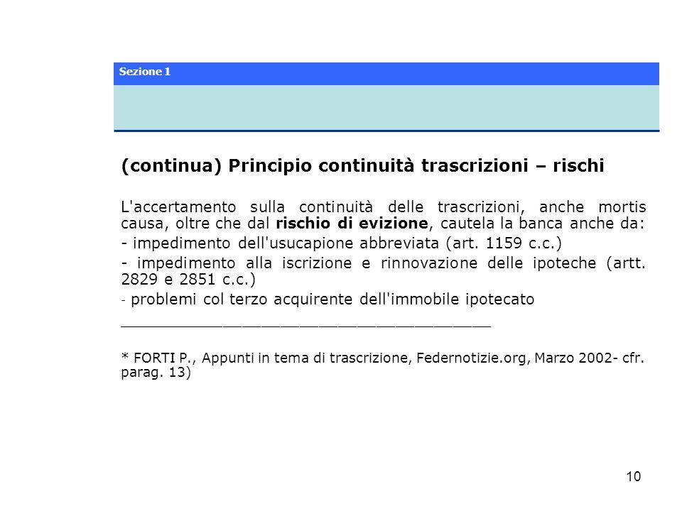 (continua) Principio continuità trascrizioni – rischi