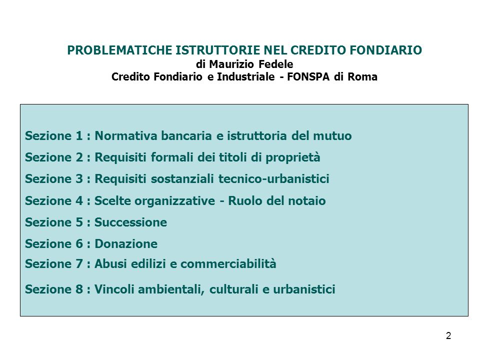 PROBLEMATICHE ISTRUTTORIE NEL CREDITO FONDIARIO