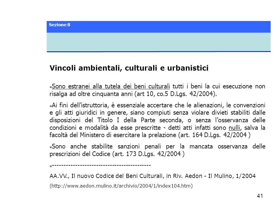 Vincoli ambientali, culturali e urbanistici