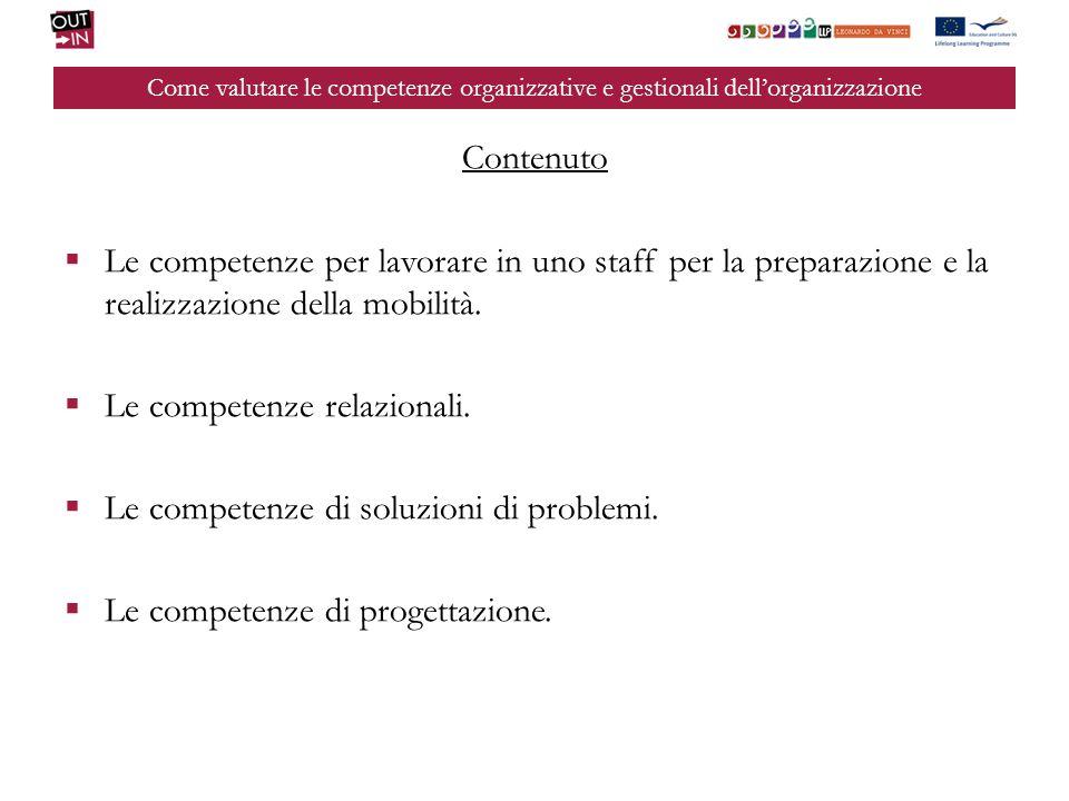 Le competenze relazionali. Le competenze di soluzioni di problemi.