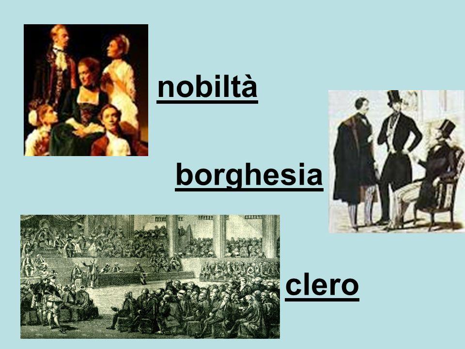 nobiltà borghesia clero