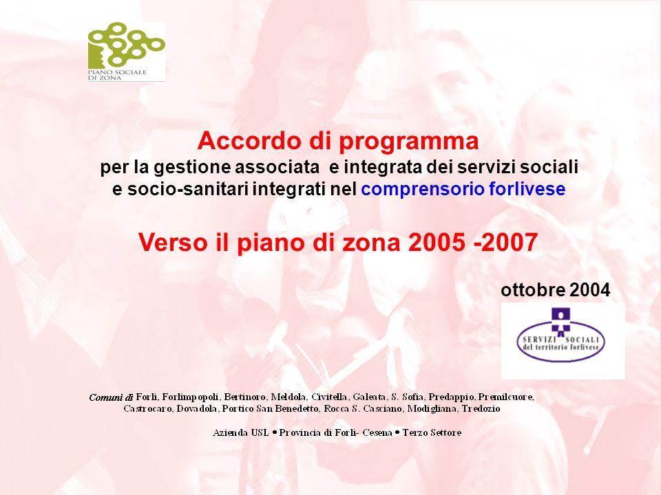 Accordo di programma Verso il piano di zona 2005 -2007