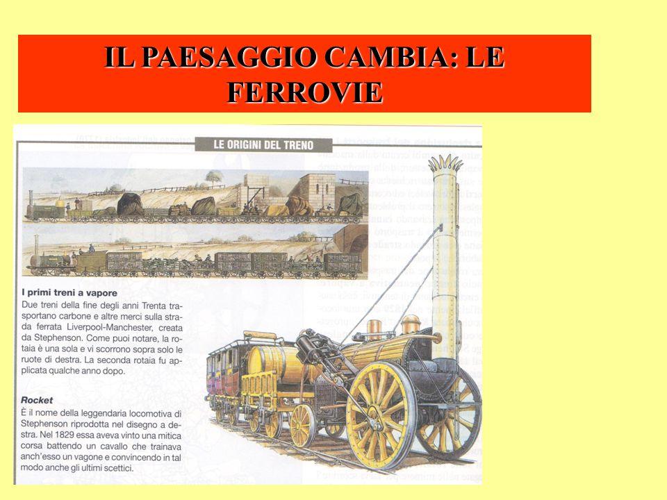 IL PAESAGGIO CAMBIA: LE FERROVIE