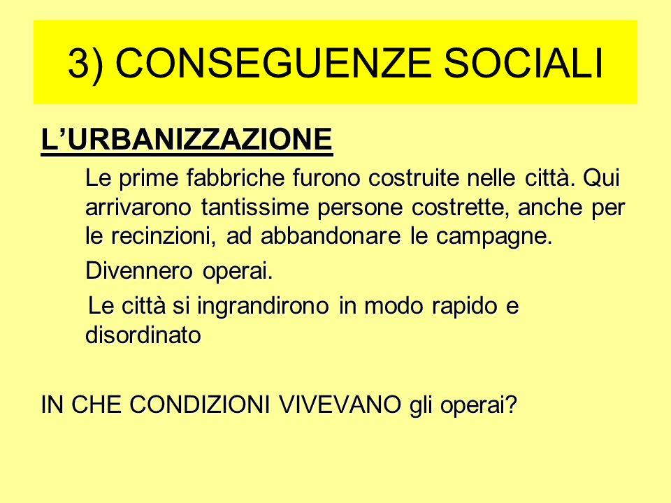 3) CONSEGUENZE SOCIALI L'URBANIZZAZIONE