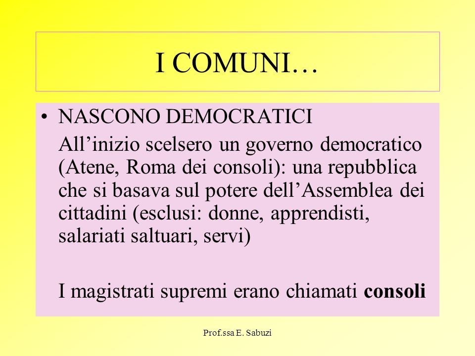 I COMUNI… NASCONO DEMOCRATICI