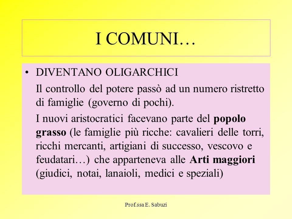 I COMUNI… DIVENTANO OLIGARCHICI