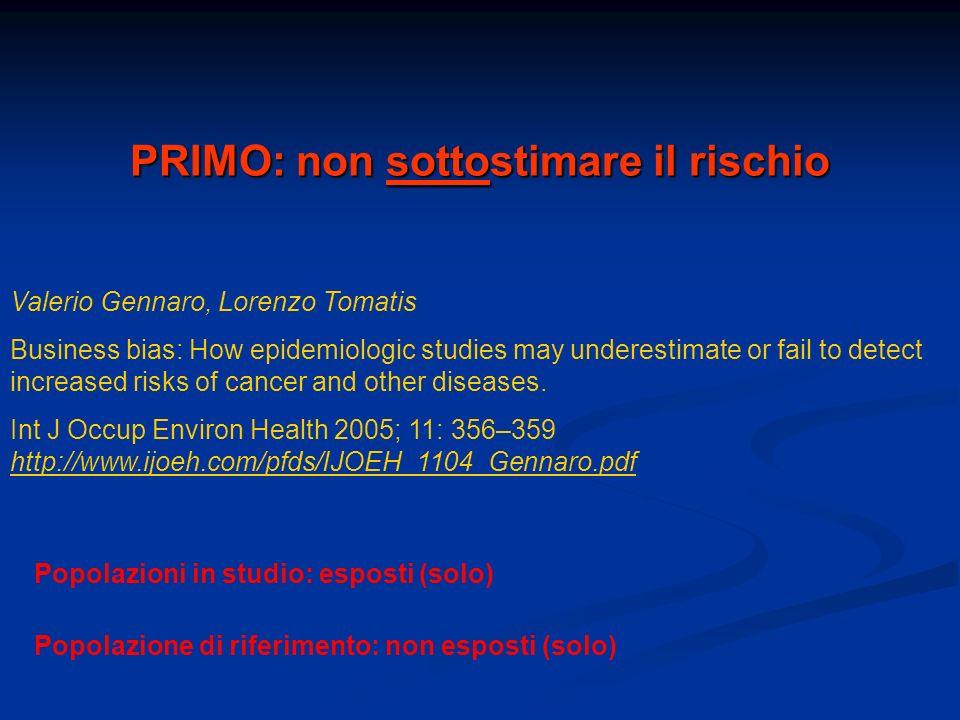 PRIMO: non sottostimare il rischio