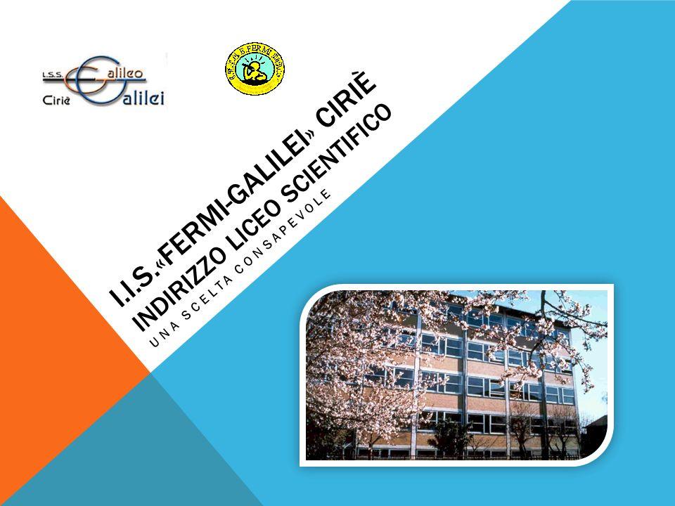 i.i.s.«fermi-Galilei» Ciriè indirizzo liceo scientifico