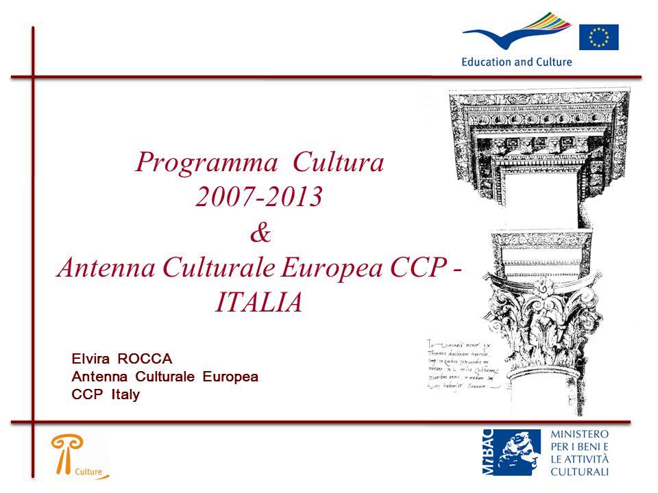 Programma Cultura 2007-2013 & Antenna Culturale Europea CCP - ITALIA