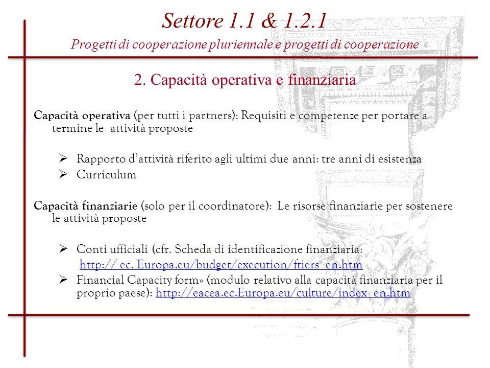 2. Capacità operativa e finanziaria
