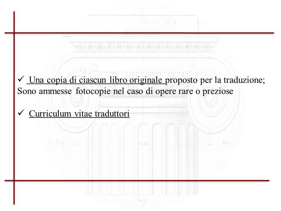 Una copia di ciascun libro originale proposto per la traduzione;