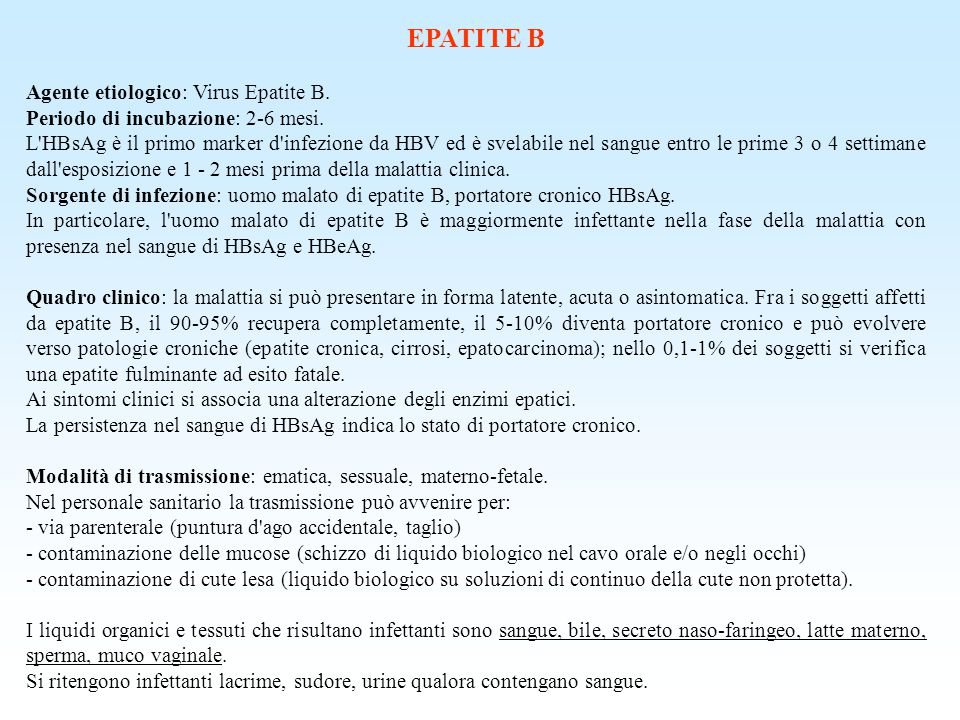 EPATITE B Agente etiologico: Virus Epatite B.