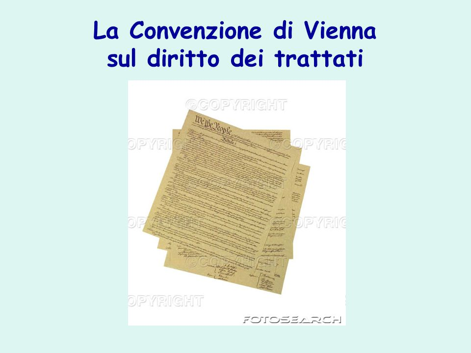 La Convenzione di Vienna sul diritto dei trattati