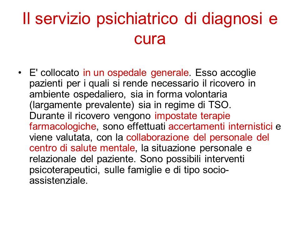 Il servizio psichiatrico di diagnosi e cura