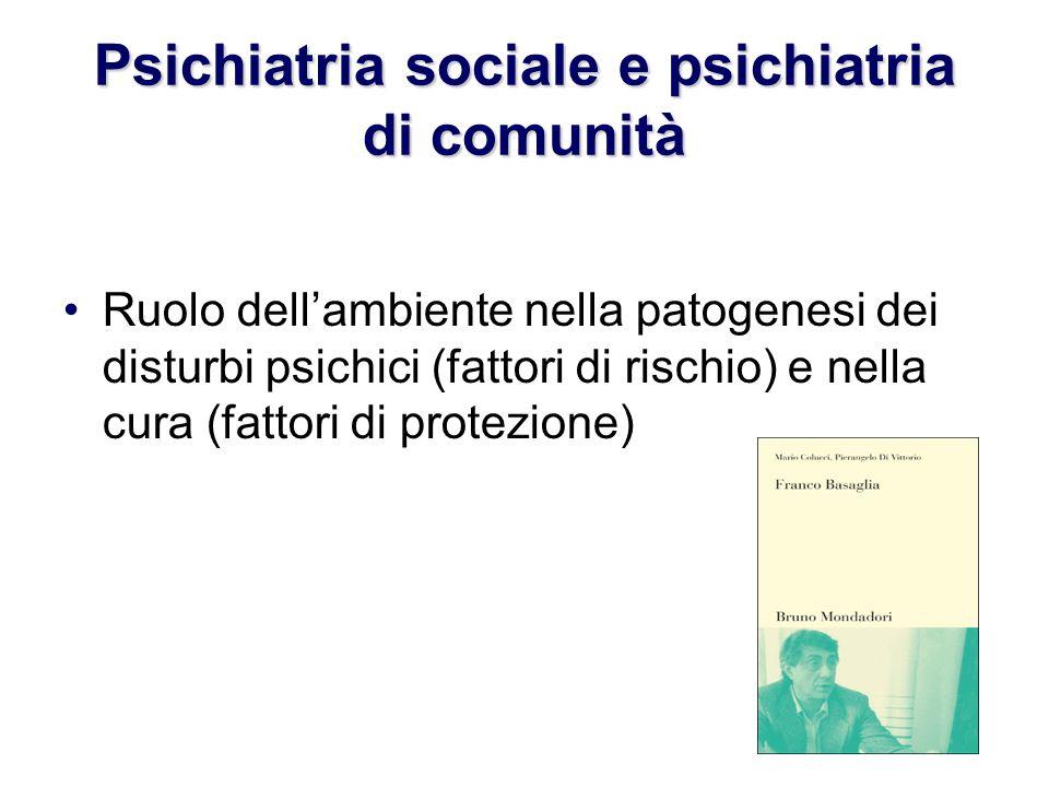 Psichiatria sociale e psichiatria di comunità