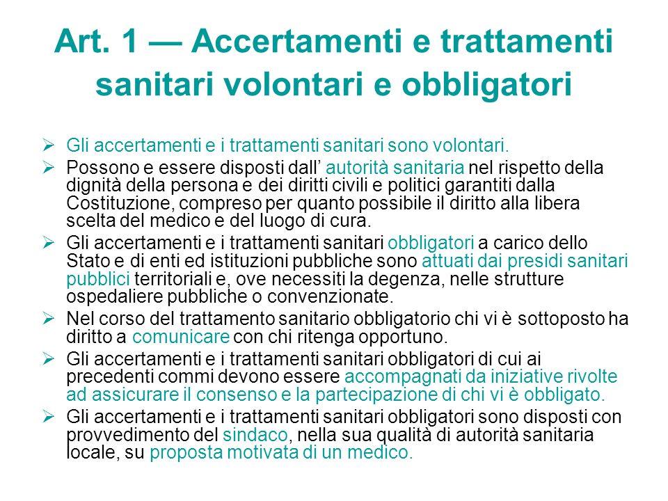 Art. 1 — Accertamenti e trattamenti sanitari volontari e obbligatori