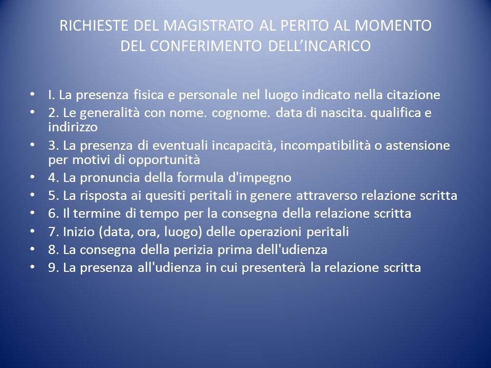 RICHIESTE DEL MAGISTRATO AL PERITO AL MOMENTO DEL CONFERIMENTO DELL'INCARICO