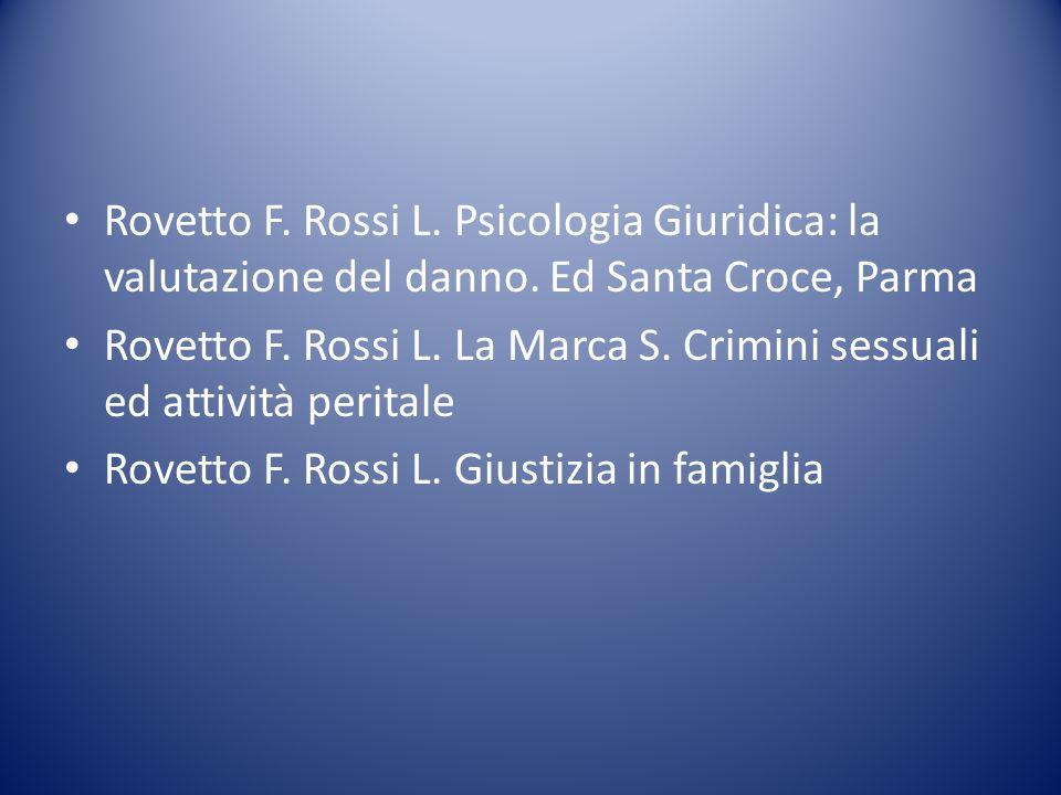 Rovetto F. Rossi L. Psicologia Giuridica: la valutazione del danno
