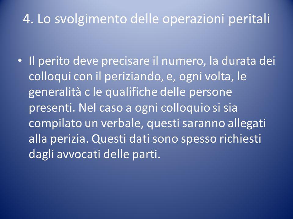4. Lo svolgimento delle operazioni peritali