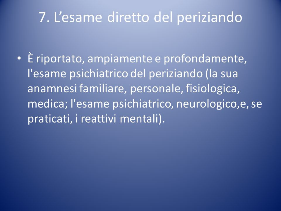 7. L'esame diretto del periziando