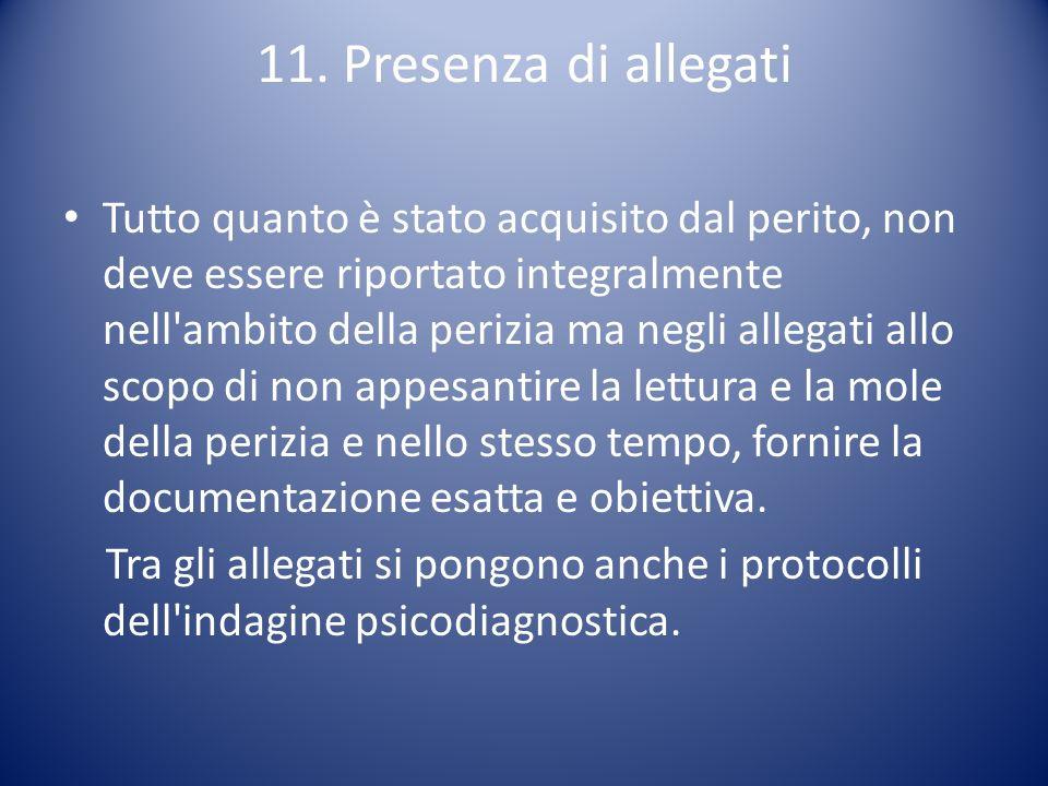 11. Presenza di allegati