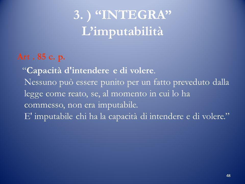 3. ) INTEGRA L'imputabilità
