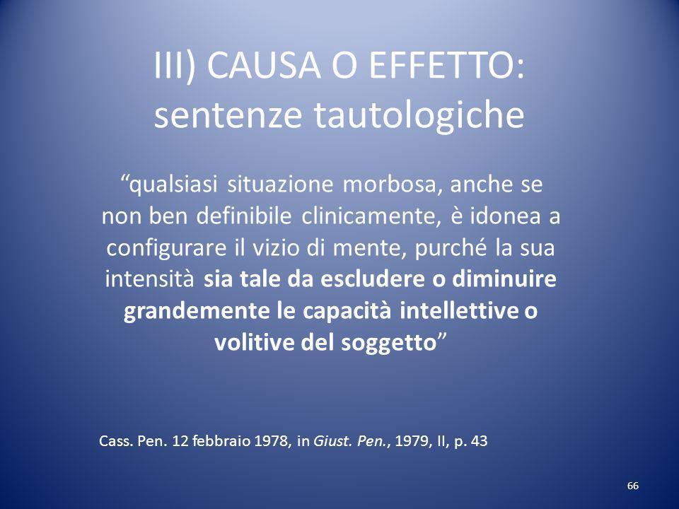III) CAUSA O EFFETTO: sentenze tautologiche