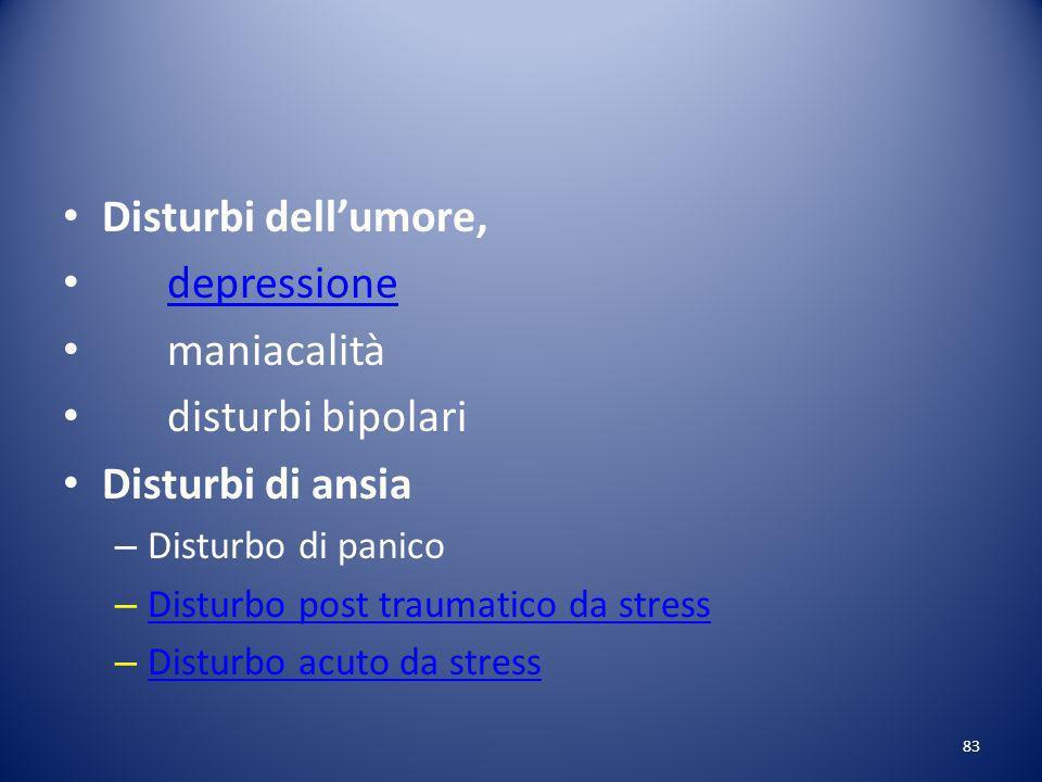 Disturbi dell'umore, depressione maniacalità disturbi bipolari