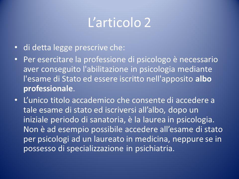 L'articolo 2 di detta legge prescrive che: