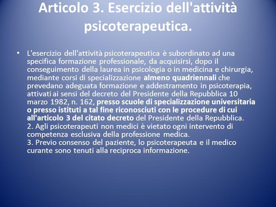Articolo 3. Esercizio dell attività psicoterapeutica.