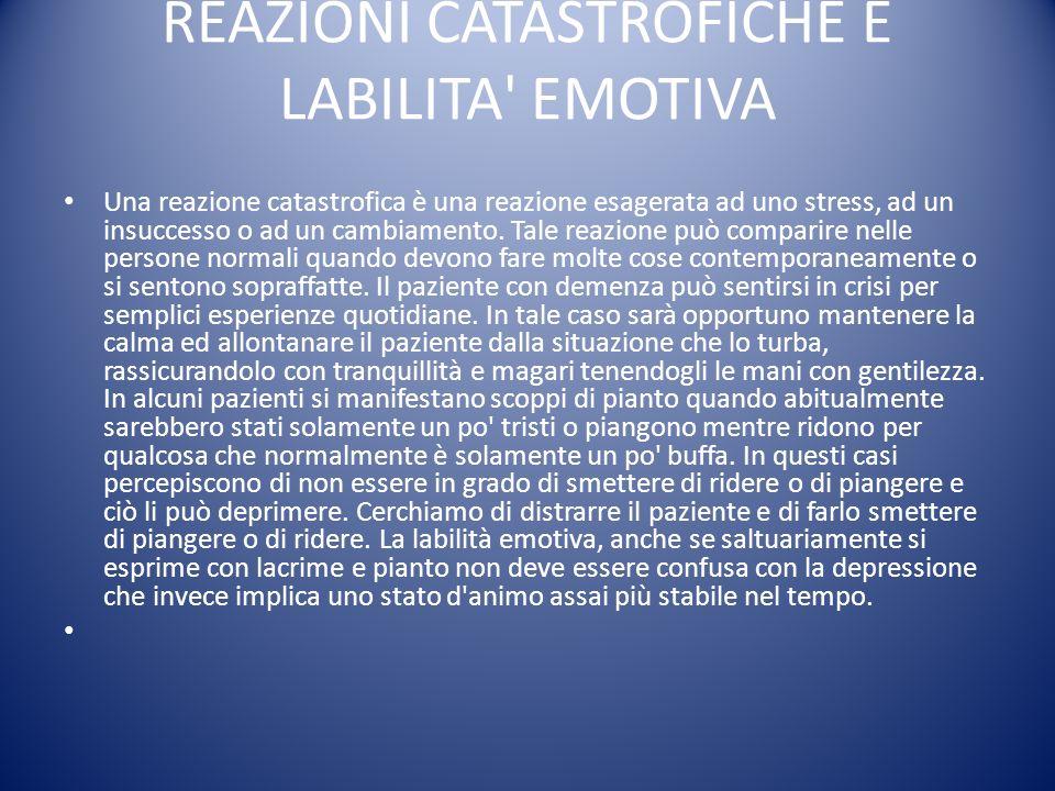 REAZIONI CATASTROFICHE E LABILITA EMOTIVA