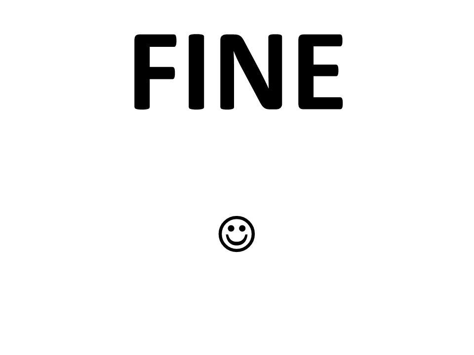 FINE 