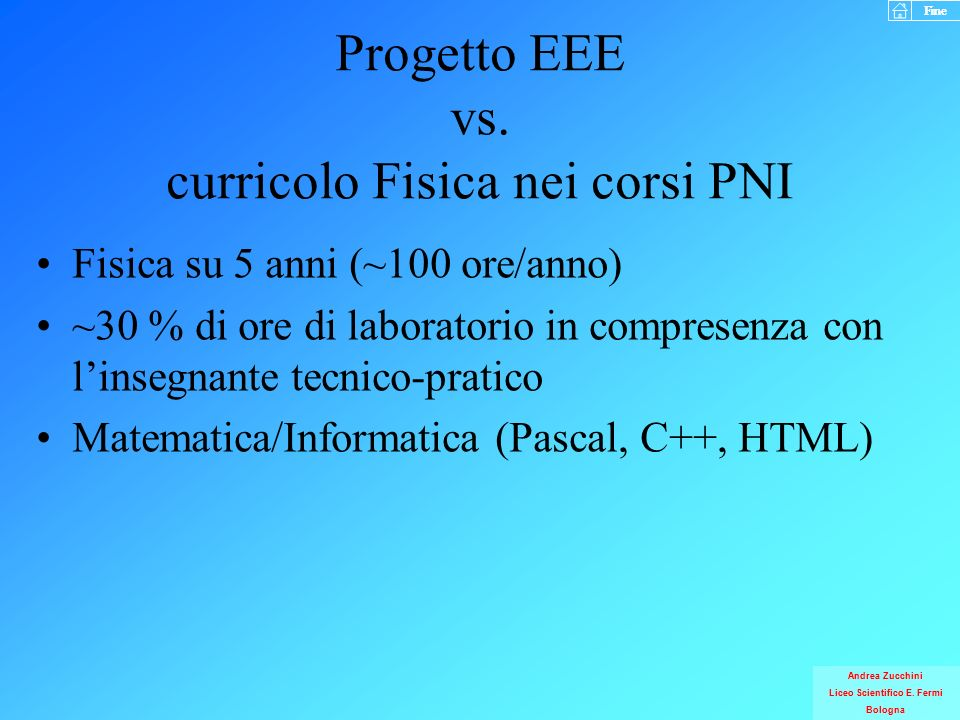 Progetto EEE vs. curricolo Fisica nei corsi PNI