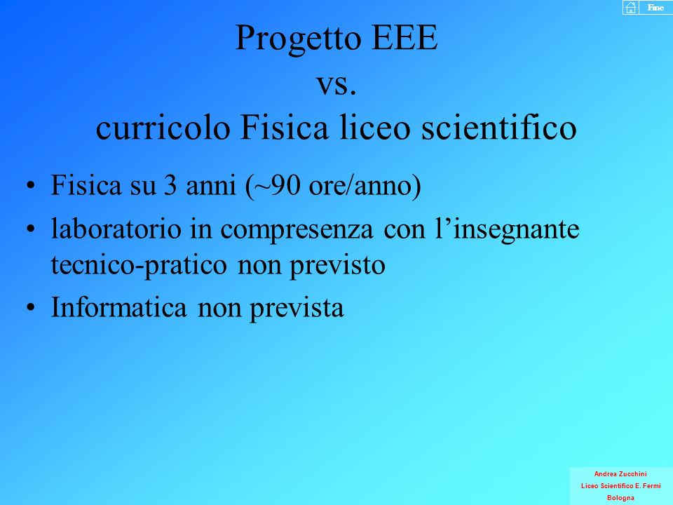 Progetto EEE vs. curricolo Fisica liceo scientifico