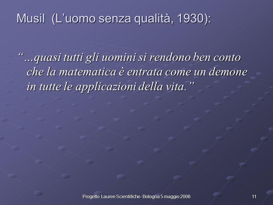 Musil (L'uomo senza qualità, 1930):