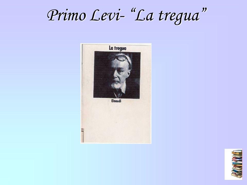 Primo Levi- La tregua