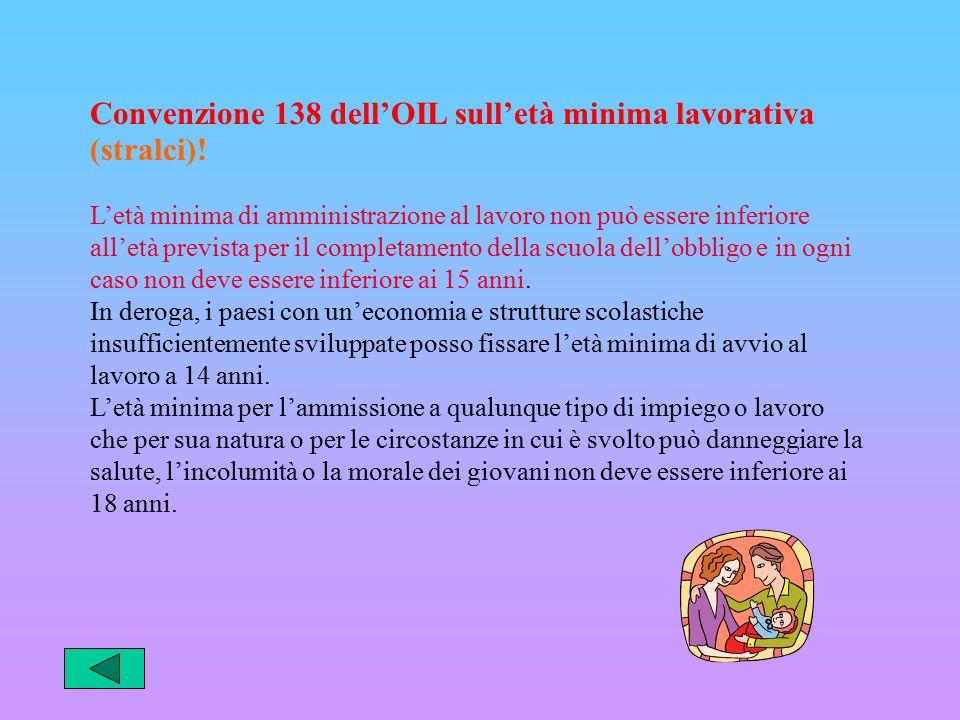 Convenzione 138 dell'OIL sull'età minima lavorativa (stralci)