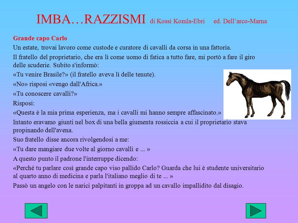 IMBA…RAZZISMI di Kossi Komla-Ebri ed. Dell'arco-Marna