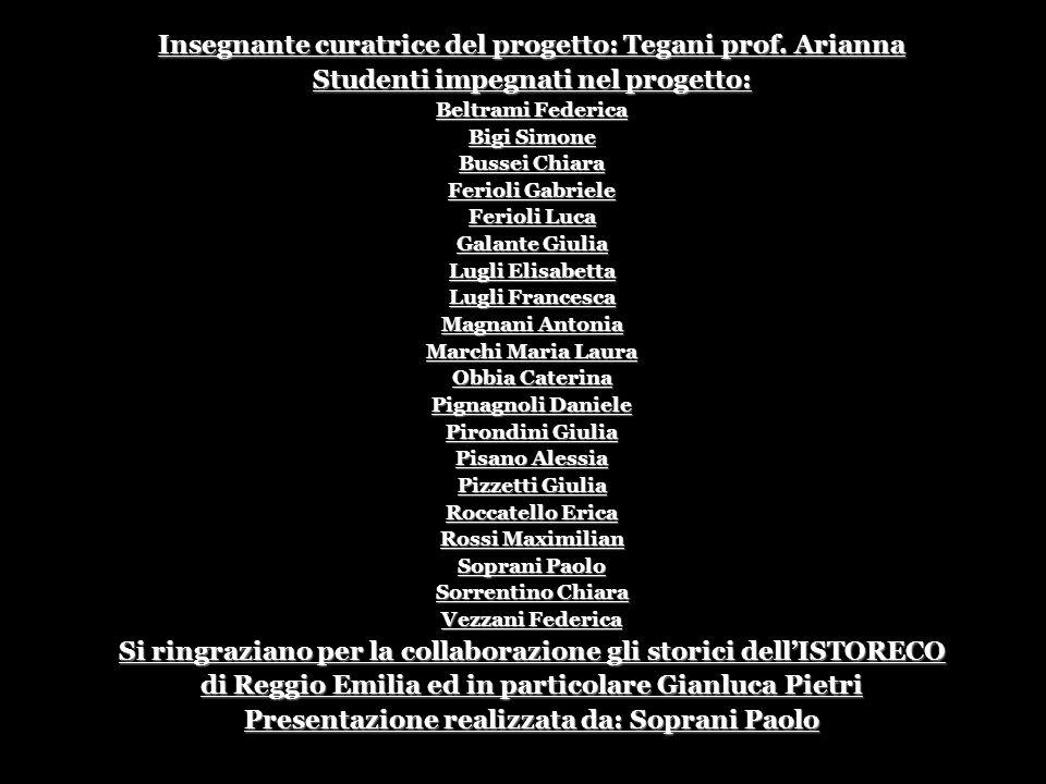 Insegnante curatrice del progetto: Tegani prof. Arianna