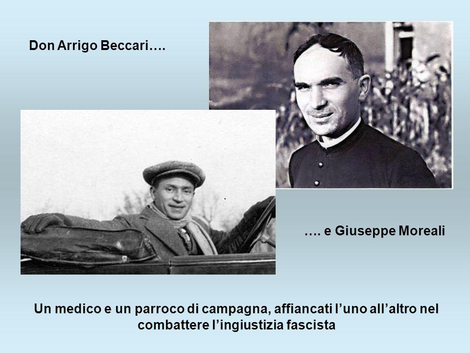 Don Arrigo Beccari…. …. e Giuseppe Moreali.