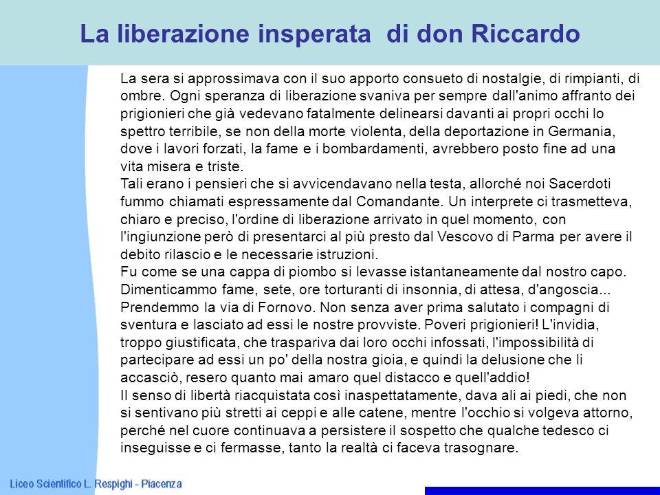 La liberazione insperata di don Riccardo