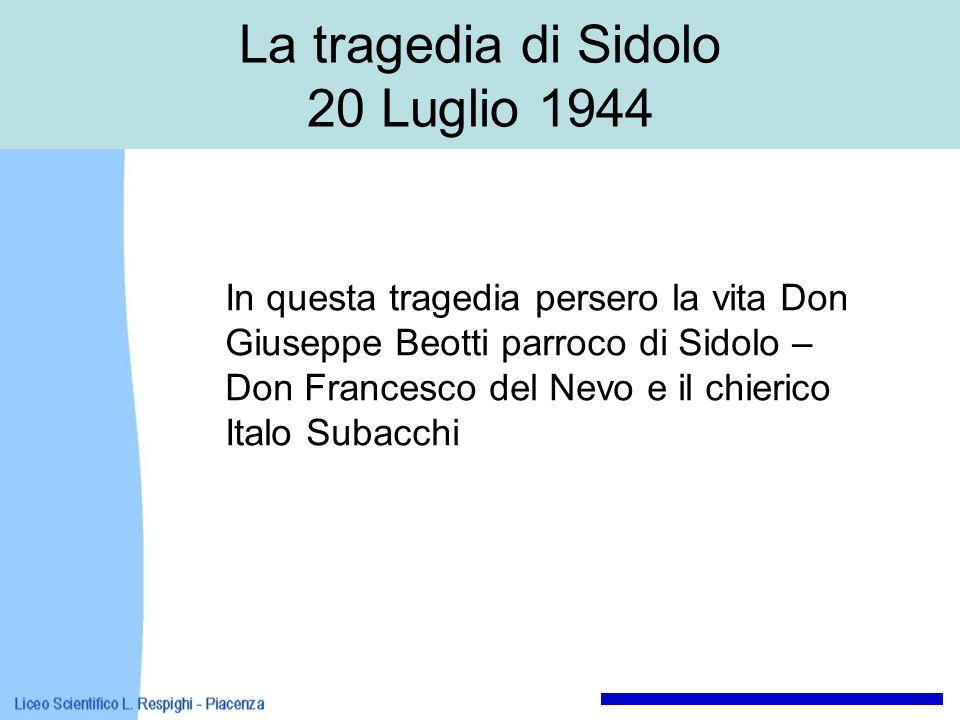 La tragedia di Sidolo 20 Luglio 1944