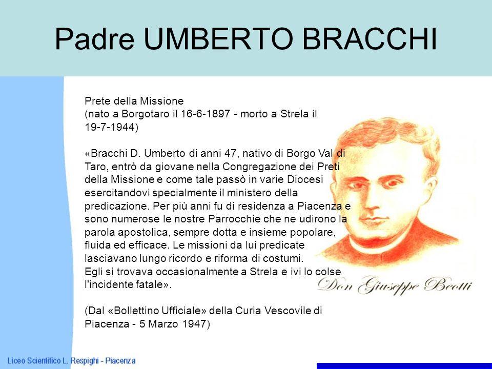 Padre UMBERTO BRACCHI Prete della Missione