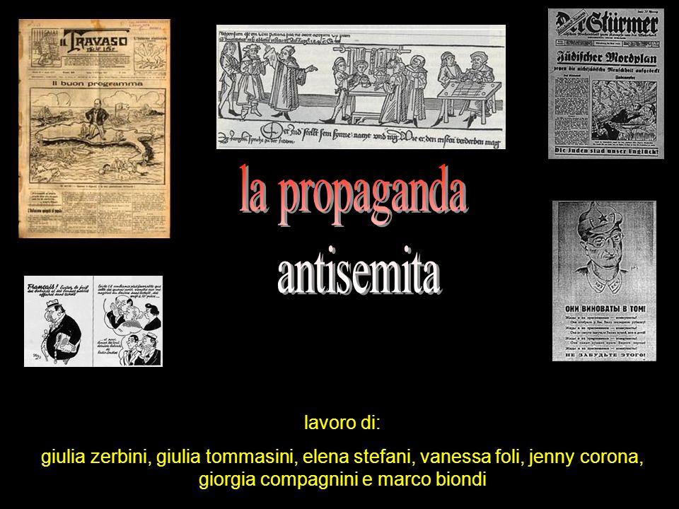 la propaganda antisemita lavoro di:
