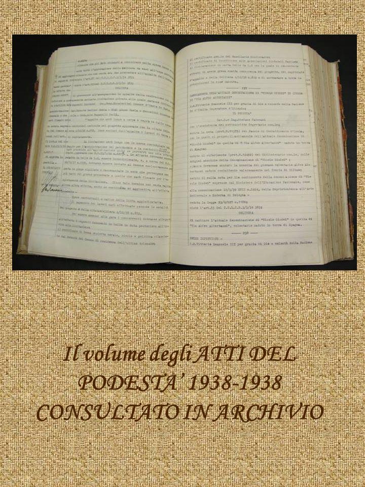 Il volume degli ATTI DEL PODESTA' 1938-1938 CONSULTATO IN ARCHIVIO