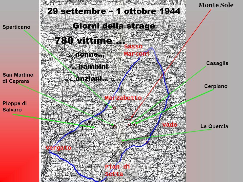 780 vittime … 29 settembre – 1 ottobre 1944 Giorni della strage donne…