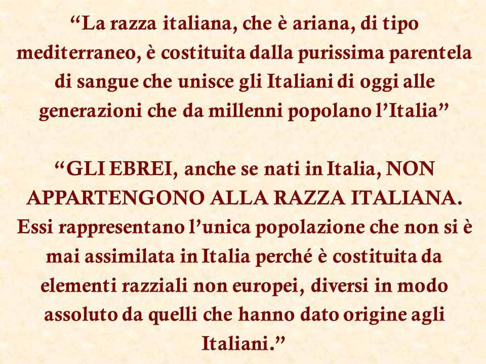 La razza italiana, che è ariana, di tipo mediterraneo, è costituita dalla purissima parentela di sangue che unisce gli Italiani di oggi alle generazioni che da millenni popolano l'Italia