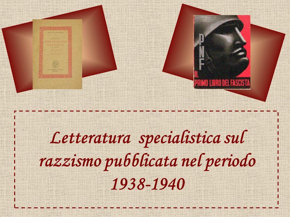 Letteratura specialistica sul razzismo pubblicata nel periodo 1938-1940