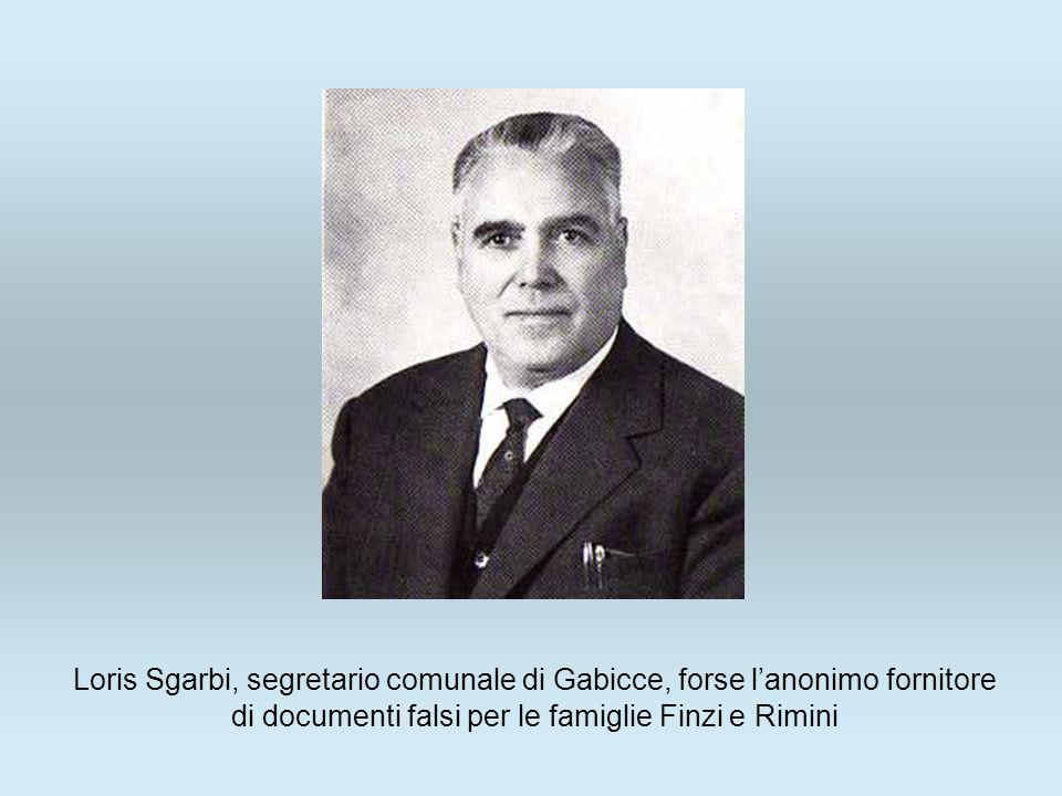 Loris Sgarbi, segretario comunale di Gabicce, forse l'anonimo fornitore di documenti falsi per le famiglie Finzi e Rimini