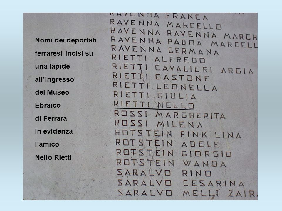 Nomi dei deportatiferraresi incisi su. una lapide. all'ingresso. del Museo. Ebraico. di Ferrara. In evidenza.